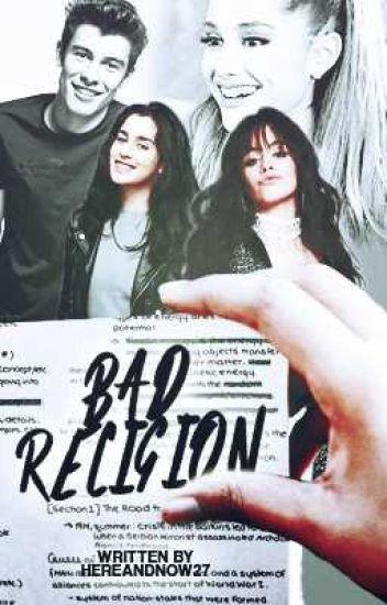 Bad Religion (Camren) (G!P)