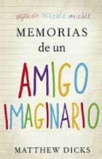 Memorias de un amigo imaginario- Matthew Dicks by kani1305