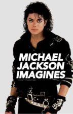 Michael Jackson Imagines by izeofthestrokes