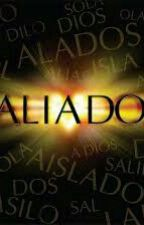 ALIADOS..#3 by ayelenllano