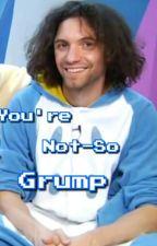 You're Not-So Grump (Dan Avidan x Reader) by LunaLapis