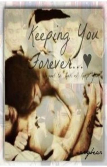 Keeping You Forever [sequel to Can I Keep You?]