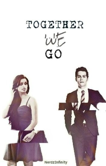Together We Go | Stiles Stilinski / Teen Wolf