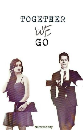 Together We Go   Stiles Stilinski / Teen Wolf