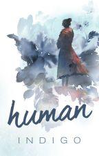 Human by IndigoJewl