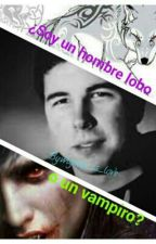Soy un hombre lobo o Un Vampiro?/ Historia Wigetta by wigetta_is_love
