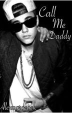 Call Me Daddy (Jason McCann FanFiction) by justinsmoaning