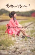 Bitten Recreated (Inuyasha x Reader) by honeyrose608