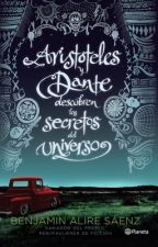 """Frases de """"Aristóteles y Dante descubren los secretos del universo"""" by MarianaCastt"""