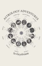 The Zodiac Signs: Astrology Adventures by lxvleydream