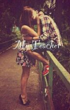 My teacher(РЕДАКТИРУЕТСЯ!!!) by meow_cat21