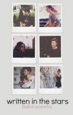 written in the stars (a Shawn Mendes fanfic) by bieberxmendes
