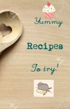 Yummy recipes to try! by BakingGeek