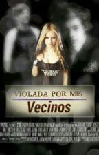 Violada por mis Vecinos (Louis Tomlinson, Harry Styles) by PriscyLarry