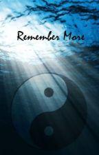 Remember More by john_chan