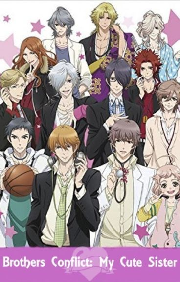 Brothers Conflict: My Cute Sister