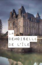 La demoiselle de l'île (nouvelle) by ArianeCohen