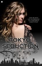 Tokyo Seduction (Book 1 Of The Gaijin Series) by JM_Mansfield
