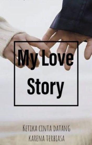 [1] MY LOVE STORY ✖️teman kecil