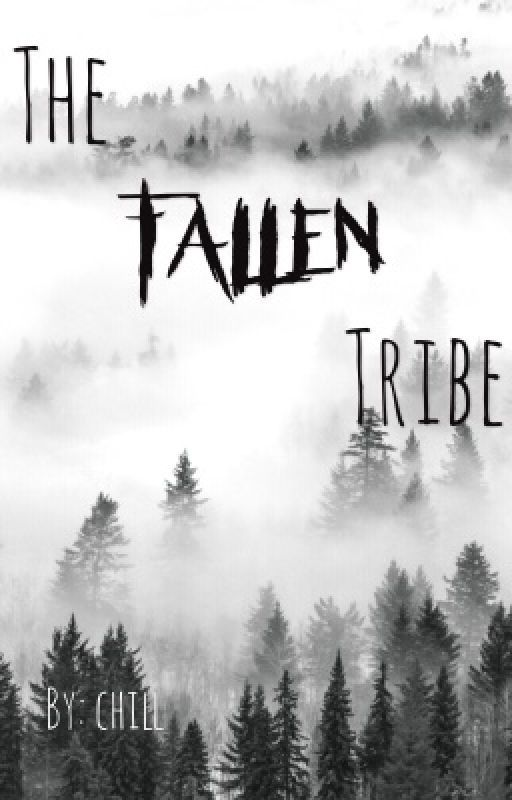 The Fallen Tribe by chillangelbaby1333