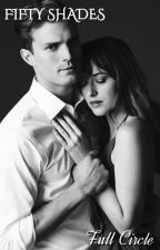 Fifty Shades Full Circle by latersdamie