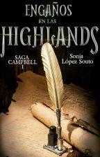 Saga Campbell 1: Engaños en las Highlands by SoniaLopezSouto