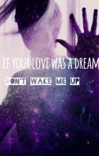 اذا كان حبك حُلماً فلا توقظني | if your love was a dream don't wake me up ! by kyunaleen