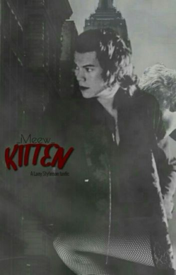 Kitten ||Larry Stylinson||
