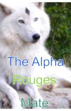 The Alpha Rouges Mate by angelle724
