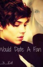 I Would Date A Fan - George Shelley Fanfic by UnionJsJcat