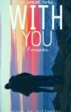WITH YOU by fromzulfa