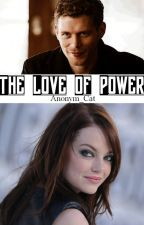 The Love Of Power by Anonym_Cat