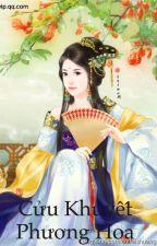 Cửu khuyết phượng hoa - Ý Thiên Trọng - cv: Sakahara - HOÀN by sagittarius_leo