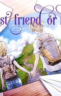 Đọc truyện Best Friend or Honey