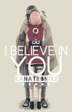 I Believe in You | Sasusaku by kanatronixx