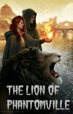 The Lion Of Phantomville by WabbitTheRamster