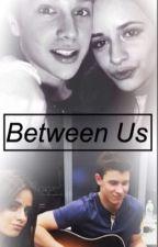 Between Us by crazy4myidols
