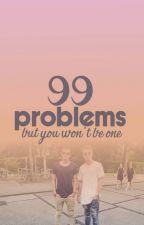 THE LIFE OF: 99 problems † bbrave by myblvckunicorn