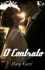 O Contrato - Pausado  by Mary-karol