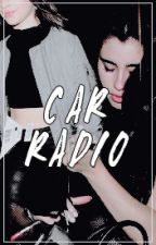 Car Radio (Camren AU) by Camzlolos