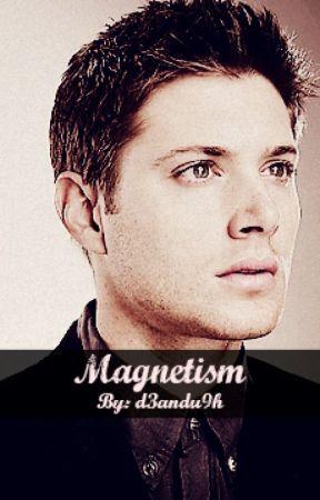 Magnetism (supernatural) by d3andu9h