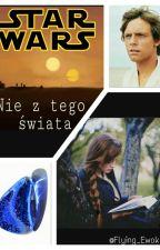 Star Wars-Nie z tego świata [zakończone] by Flying_Ewok