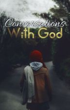 Conversations With God by Toobigofadreamer