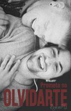 Prometo no olvidarte. by RommPlz