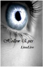 Hollow Eyes by linalire
