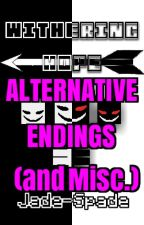 Withering Hope (Alternative Endings) by Jade-Spade