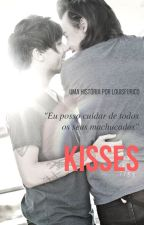 Kisses ✿ L.S (Fagot, Book II) by louisfurico