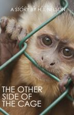 The Other Side of the Cage by hjnelson