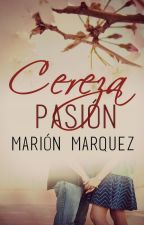 Cereza Pasión (Disponible en Amazon) by marion09