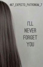 I'll Never Forget You (Benny Weir Fanfic) BOOK 2 by 7_Expecto_Patronum_7